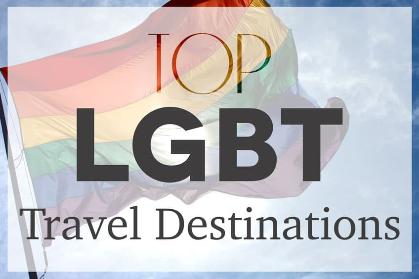 Best gay travel destinations