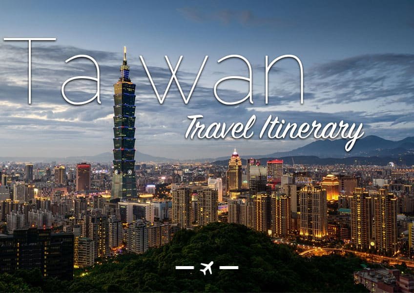 Taiwan Travel Itinerary