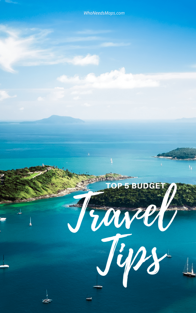 Top 5 Budget Travel Tips