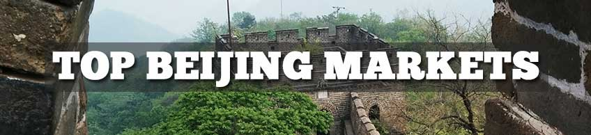 Top Beijing Markets_Who Needs Maps Travel