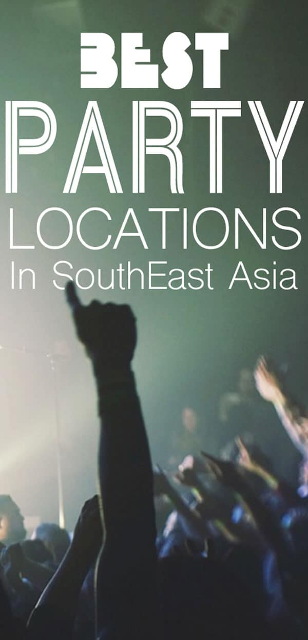 top party destinations in southeast asia