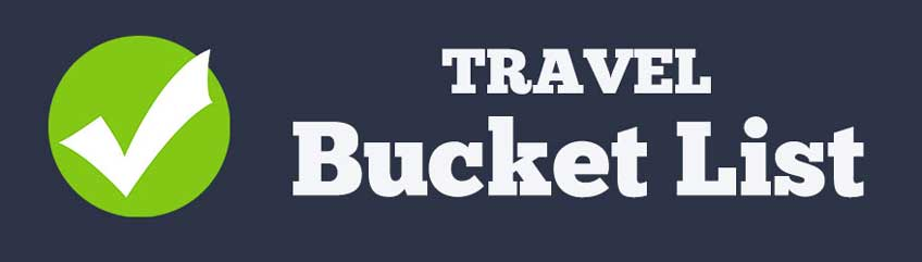 Travel Bucket List-Who Needs Maps