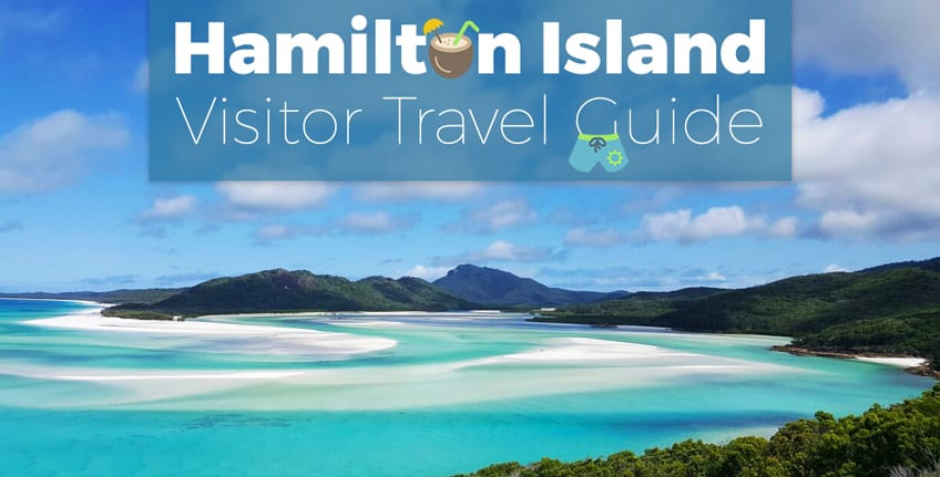 hamilton island visitor travel guide