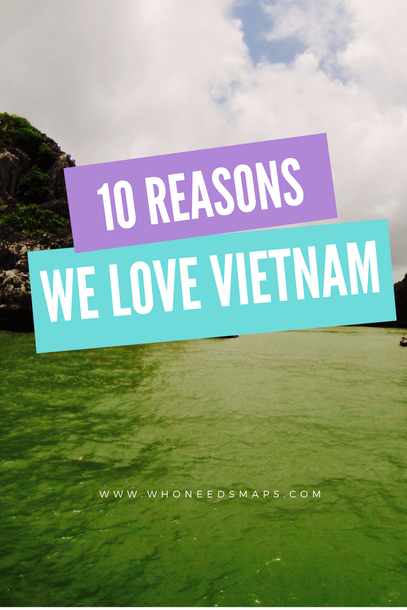 10 Reasons We Love Backpacking Vietnam