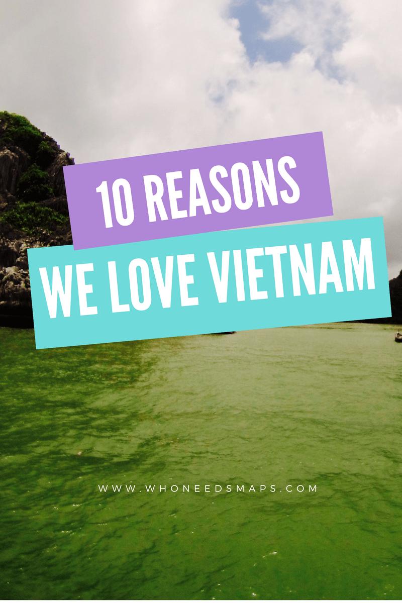 10 Reasons We Love Backpacking Vietnam