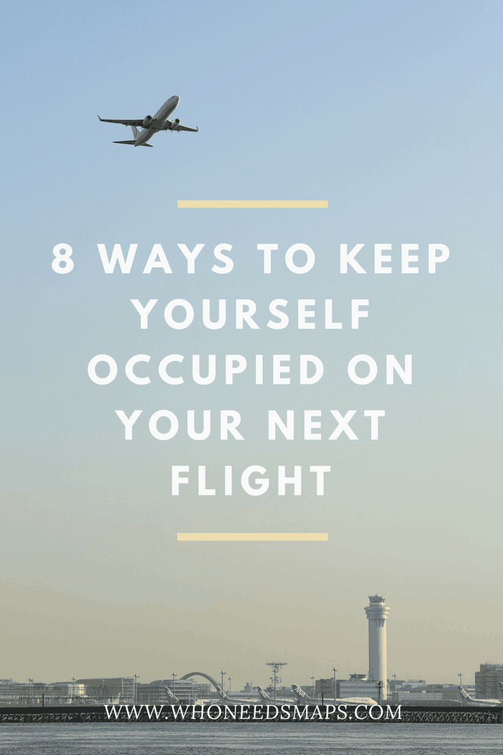 8 Ways to Pass the Time on a Long Flight