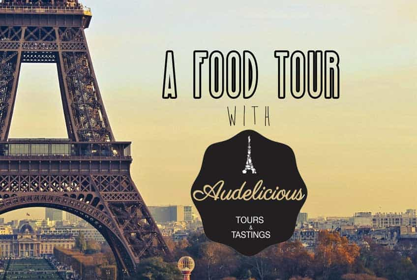 Audelicious: A Paris Food Tour
