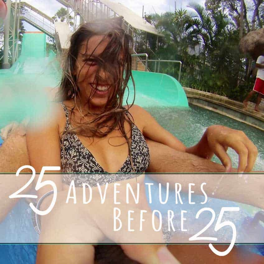 25 adventures before you turn 25