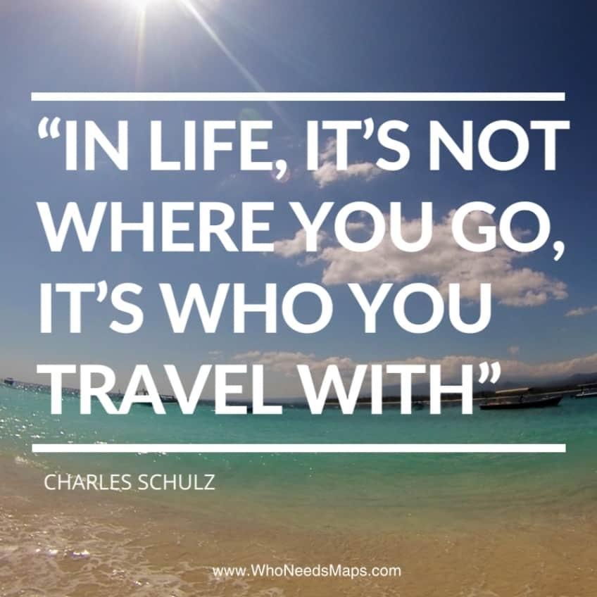couple travel quotes schulz - Who Needs Maps