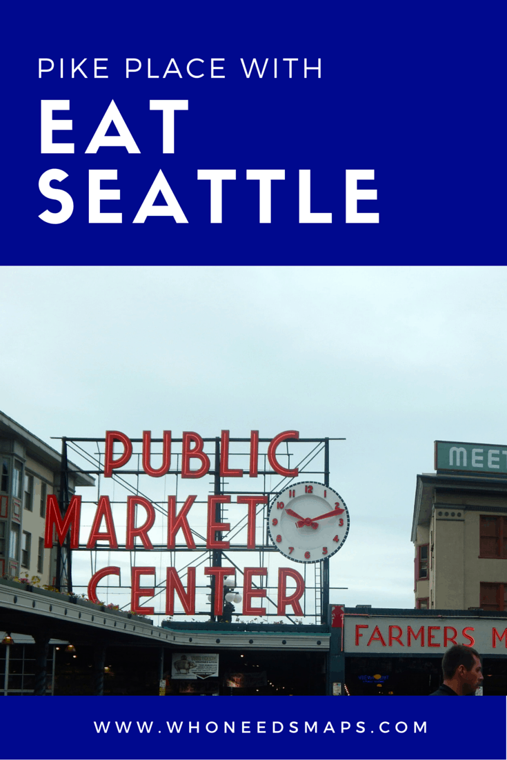 A Taste of Seattle: Pike Place Market with Eat Seattle